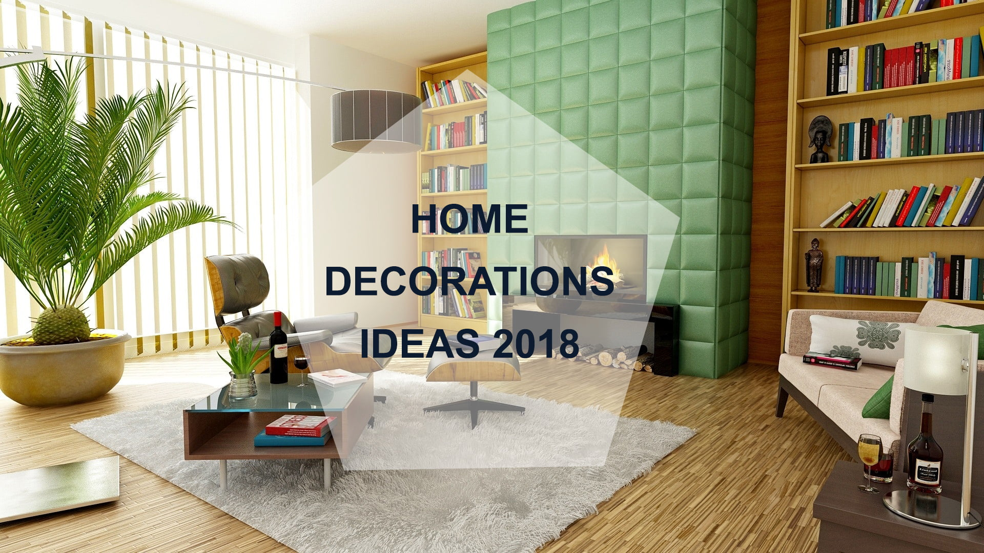 Home decorations ideas 2018