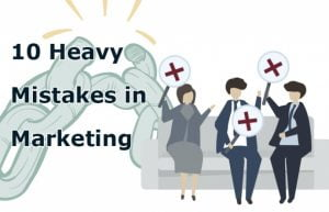 Top 10 Common Marketing Mistakes