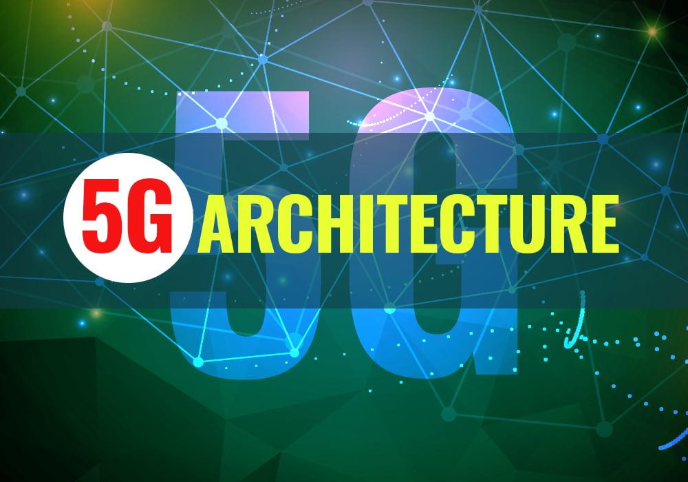 5g Architecture
