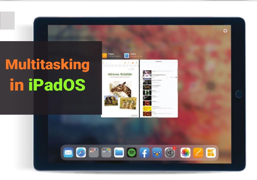 Multitasking for iPadOS