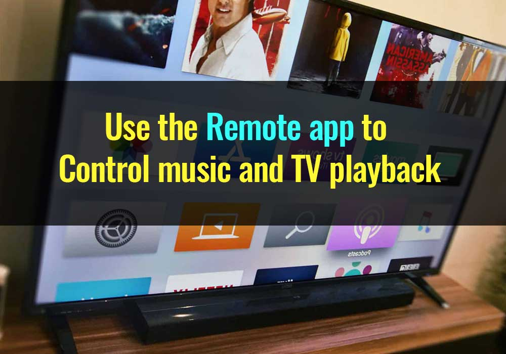 How to master Remote app apple tv