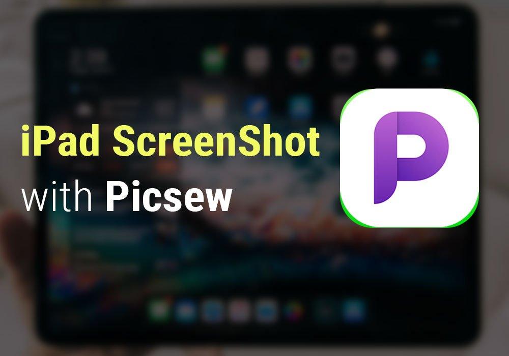 Create Epic iPad Screenshots with Picsew