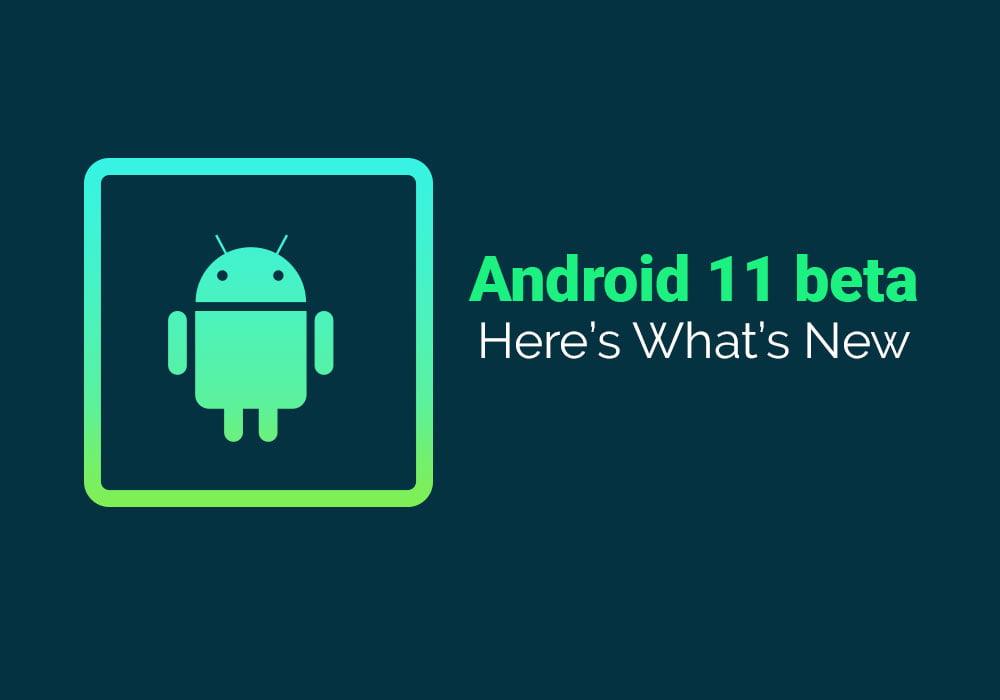 Google's Android 11 Beta