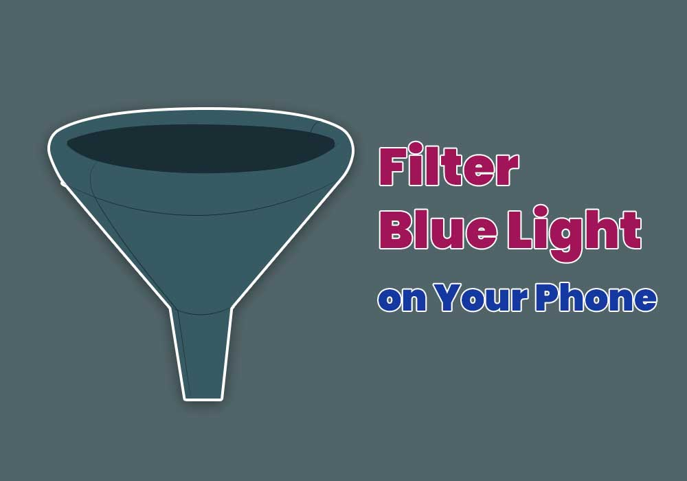 Blue Light Filter on Android