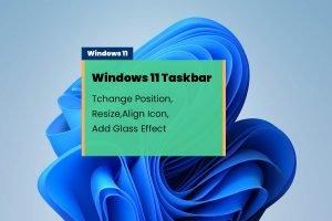 Customize Windows 11 Taskbar