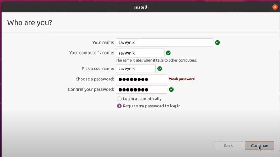 Set your Name, PCs name ,Username and password,