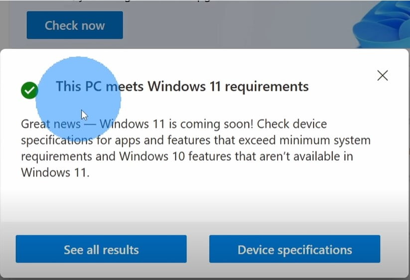 THis PC meets WIndows 11 requierments